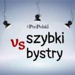 Szybki & bystry: употреблении, различия, синонимы